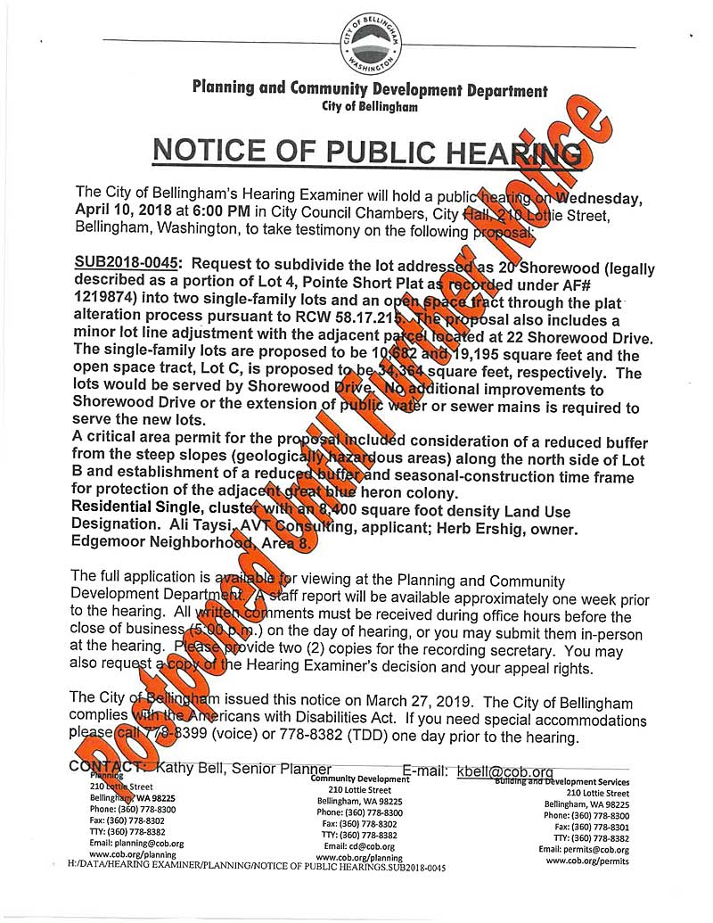 f3e77ae0 As you can see from the notice, the Public Hearing to consider sub-dividing  the Shorewood plat next to the heron colony was postponed until further  notice.